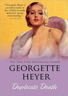Duplicate Death By Heyer, Georgette