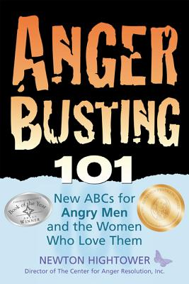 Anger Busting 101 By Hightower, Newton/ Kay, David C.